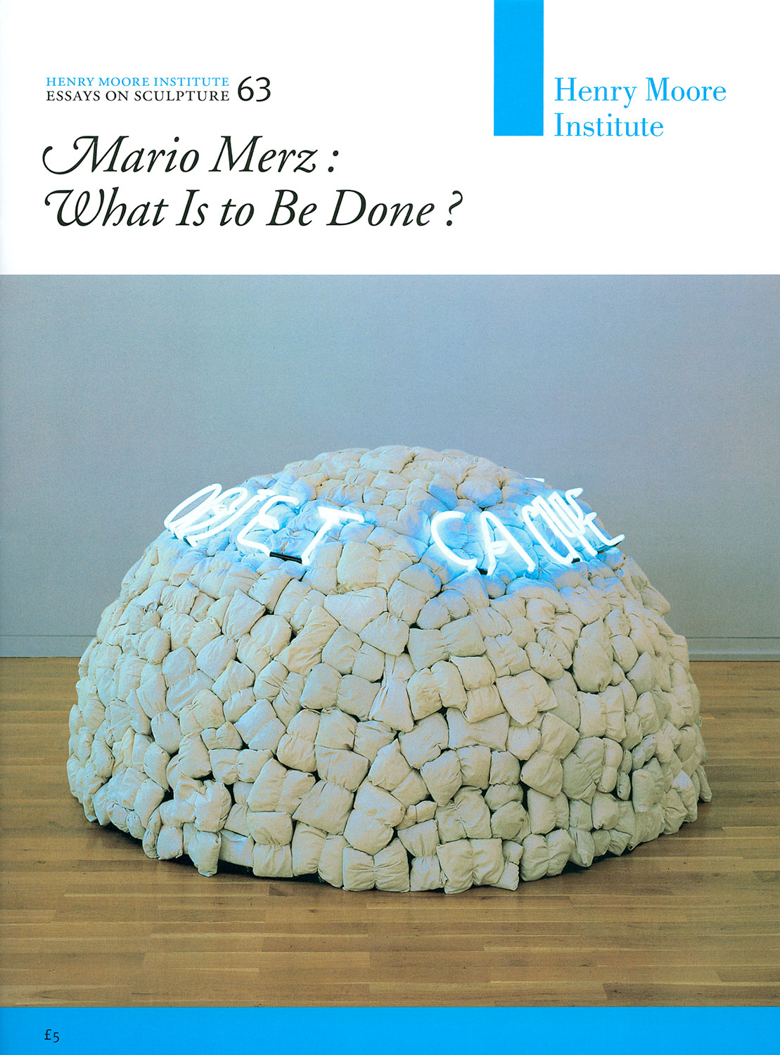 Mario Merz: What Is to Be Done? (No. 63)