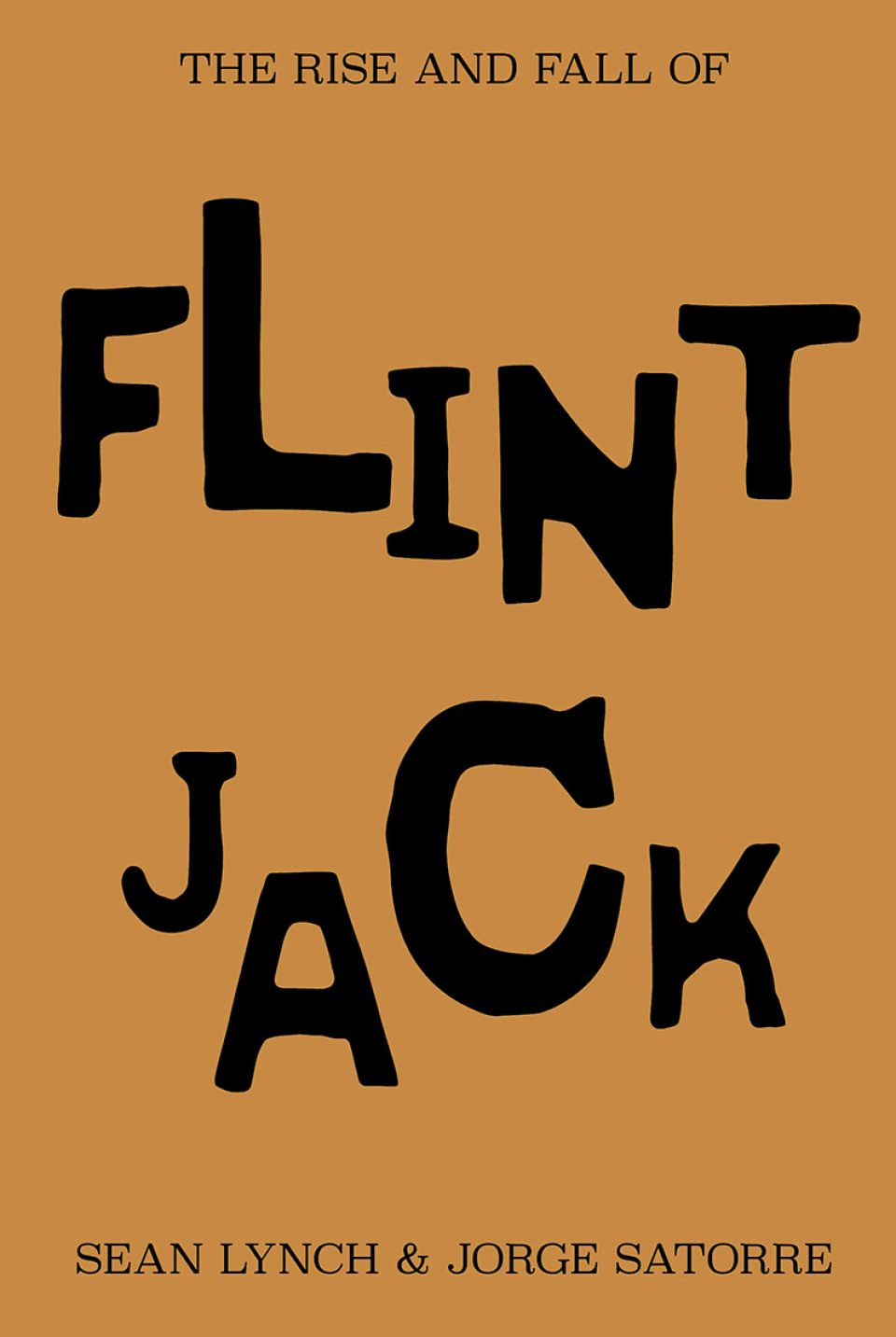 The Rise and Fall of Flint Jack cover