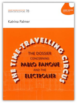 78: Katrina Palmer: The Time Travelling Circus: The Dossier concerning Pablo Fanque and the Electrolier