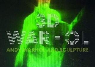 Book launch - 3D Warhol: Andy Warhol and Sculpture