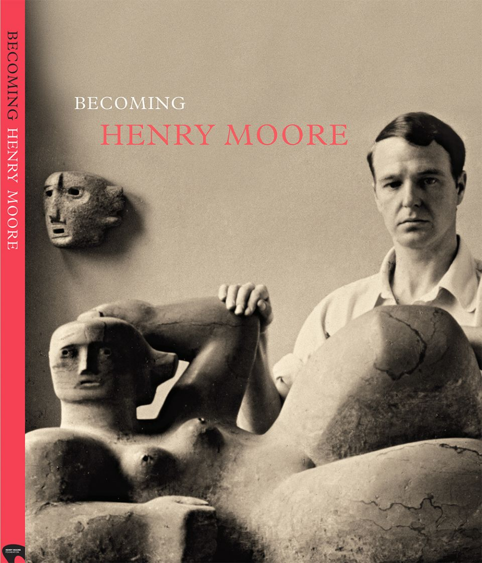 Becoming Henry Moore catalogue cover