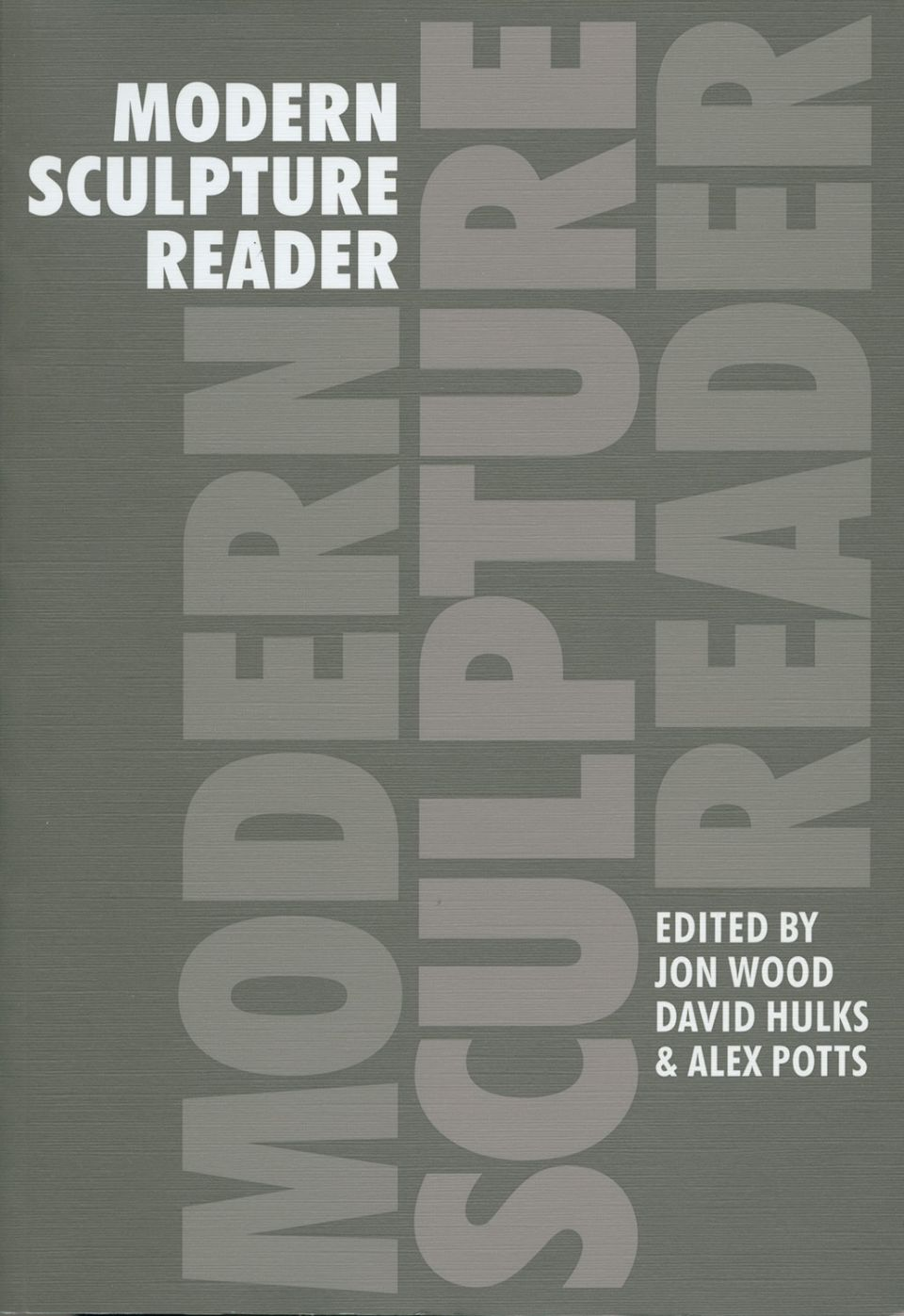 Modern Sculpture Reader catalogue